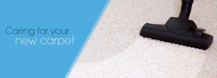 Caring for your new carpet
